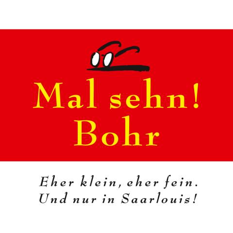 Mal_sehn_Bohr